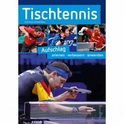Buch: Tischtennis Aufschlag erlernen-verbessern-anwenden